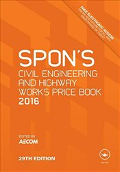 Spons Civil Engineering and Highway Works Price Book 2016 -