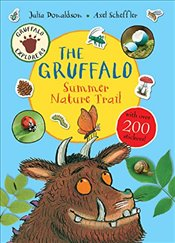 Gruffalo Explorers : The Gruffalo Summer Nature Trail - Donaldson, Julia