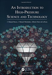 Introduction to High-Pressure Science and Technology - Recio, J. Manuel