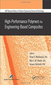 High-Performance Polymers for Engineering-Based Composites  -