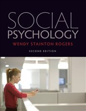 Social Psychology 2e - Rogers, Wendy Stainton