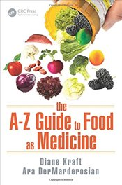 A-Z Guide to Food as Medicine - Kraft, Diane