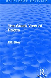 Greek View of Poetry  - Sikes, E.E.