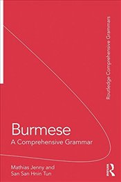 Burmese : A Comprehensive Grammar   - Jenny, Mathias