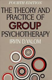 Theory and Practice of Group Psychotherapy - Yalom, Irvin D.