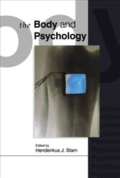 BODY AND PSYCHOLOGY - STAM, H.
