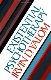 Existential Psychotherapy - Yalom, Irvin D.