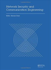 Network Security and Communication Engineering: Proceedings of the 2014 International Conference on  - Chan, Kennis