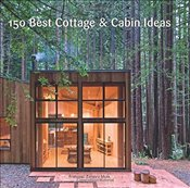 150 Best Cottage and Cabin Ideas - Zamora, Francesc