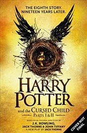 Harry Potter and the Cursed Child : Parts I & II - 8 - Rowling, J. K.