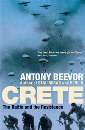 Crete : The Battle and the Resistance - Beevor, Antony