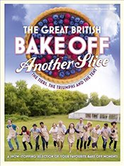 Great British Bake Off Annual : Another Slice  -