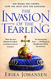 Invasion of the Tearling : Tearling Trilogy 2 - Johansen, Erika