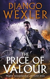 Price of Valour : Shadow Campaigns 3 - Wexler, Django