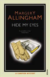 Hide My Eyes - Allingham, Margery