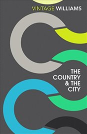 Country And The City  - Williams, Raymond