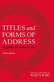 Titles and Forms of Address: A Guide to Correct Use -