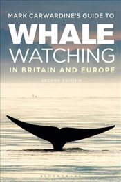 Mark Carwardines Guide To Whale Watching In Britain And Europe  - Carwardine, Mark