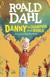 Danny the Champion of the World (Dahl Fiction) - Dahl, Roald