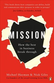 Mission: How the Best in Business Break Through - Hayman, Michael
