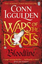 Wars of the Roses: Bloodline: Book 3 (The Wars of the Roses) - Iggulden, Conn