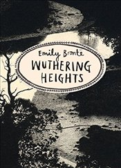 Wuthering Heights (Vintage Classics Bronte Series) - Bronte, Emily