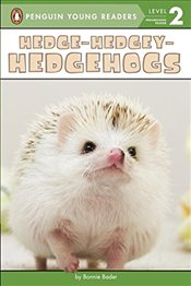 Hedge-Hedgey-Hedgehogs (Penguin Young Readers: Level 2) - Bader, Bonnie