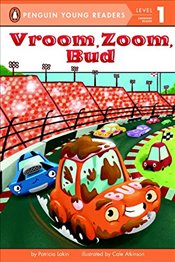 Vroom, Zoom, Bud (Penguin Young Readers: Level 1) - Lakin, Patricia