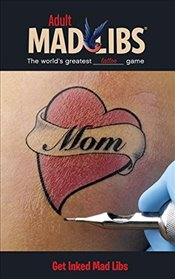 Get Inked Mad Libs (Adult Mad Libs) - Marchesani, Laura