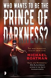 Who Wants to Be the Prince of Darkness? - Boatman, Michael