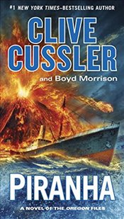 Piranha: Oregon Files 10 - Cussler, Clive