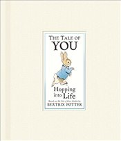 Tale of You : Hopping into Life - Potter, Beatrix
