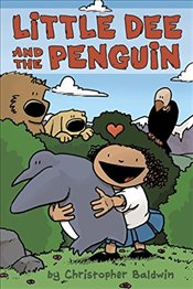 Little Dee and the Penguin - Baldwin, Christopher