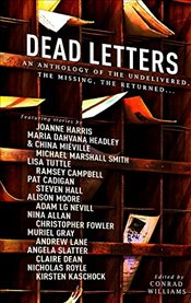 Dead Letters Anthology - Harris, Joanne