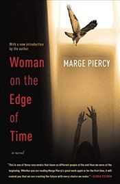 Woman on the Edge of Time - Piercy, Marge