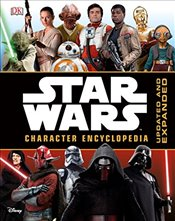 Star Wars Character Encyclopedia, Updated and Expanded - DK Publishing