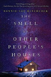 Smell of Other Peoples Houses - Hitchcock, Bonnie-Sue