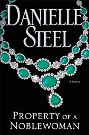 Property of a Noblewoman - Steel, Danielle