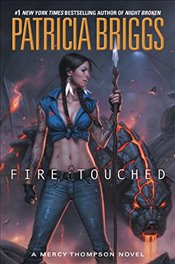 Fire Touched (Mercy Thompson) - Briggs, Patricia