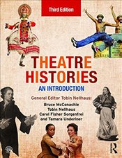 Theatre Histories : An Introduction - McConachie, Bruce