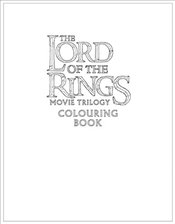 Lord of the Rings Movie Trilogy Colouring Book - Brothers, Warner
