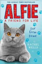 Alfie Far From Home - Wells, Rachel