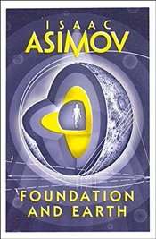 Foundation and Earth - Asimov, Isaac