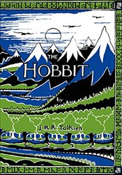 Hobbit Facsimile First Edition - Tolkien, J. R. R.