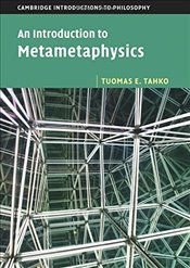 Introduction to Metametaphysics (Cambridge Introductions to Philosophy) - Tahko, Tuomas E.