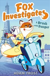 Brush with Danger (Fox Investigates) - Frost, Adam
