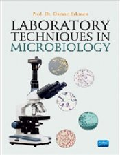 Laboratory Techniques in Microbiology  - Erkmen, Osman