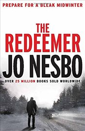 Redeemer : A Harry Hole Thriller - Nesbo, Jo