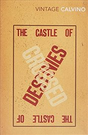 Castle of Crossed Destinies - Calvino, Italo