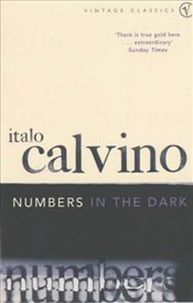 Numbers in the Dark and Other Stories - Calvino, Italo